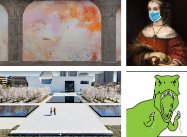 Top left: Hush Sky Murmur Hole (Megan Rooney, 2020); Top right: Face mask on Rembrandt's Portrait of a Lady with a Lap Dog (c. 1665); Bottom left: Photograph of outside of Aga Khan Museum; Bottom right: Green cartoon T-rex flossing its teeth