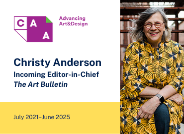 Congratulations to Professor Christy Anderson, Incoming Editor-in-Chief of The Art Bulletin, July 2021–June 2025