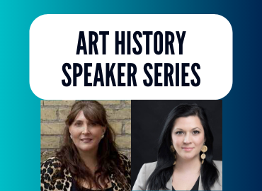 Art History Speaker Series with Heather Igloliorte and Carla Taunton