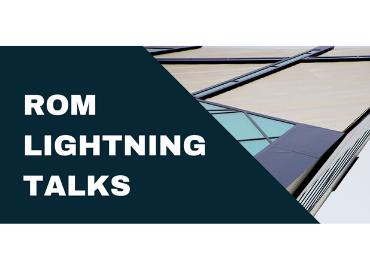 ROM Lightning Talks