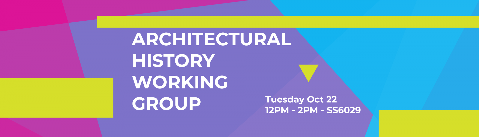 Architectural Working Group Tuesday Oct 22 12:00-14:00 SS6029