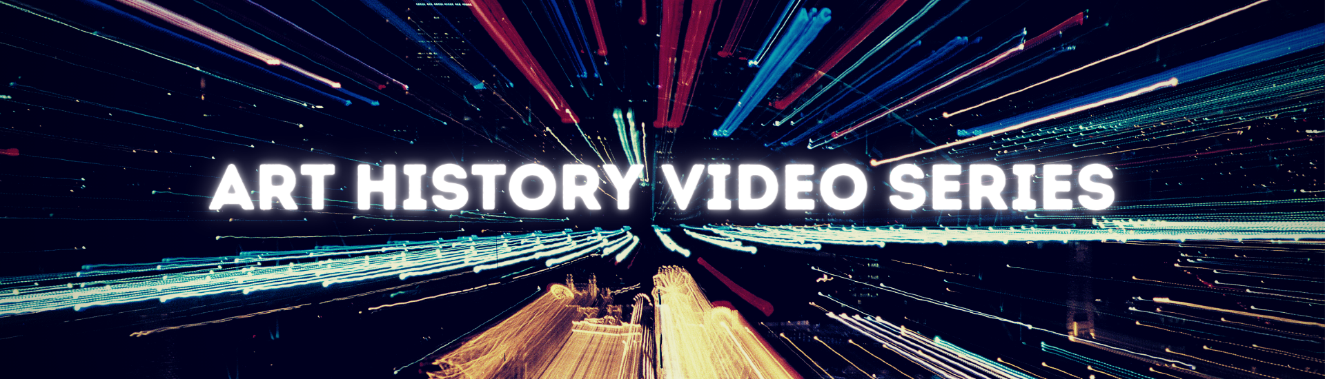 Art History Video Series Banner